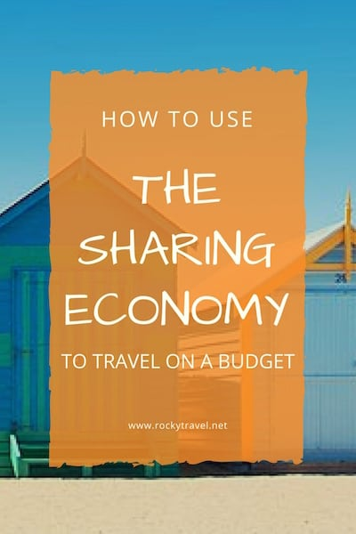 How to use the sharing Economy to travel on a budget
