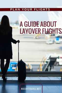 A guide on how to plan connecting flights with layovers