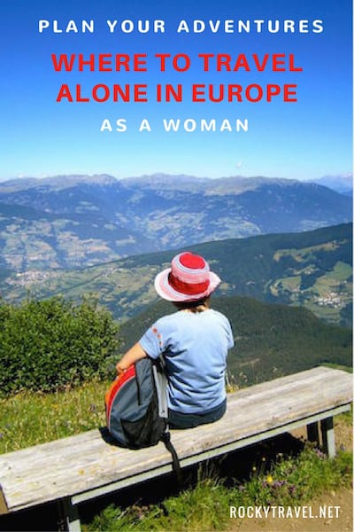 If you love travelling alone this guide gives you ideas and the best plaes where to travel alone in Europe, as a woman.