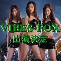 VIBES FOX出演決定!