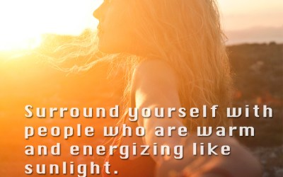 Surround Yourself With People Who Warm You