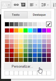 Escolha uma cor na listagem ou Personalizar se você quer criar uma cor mais complexa.