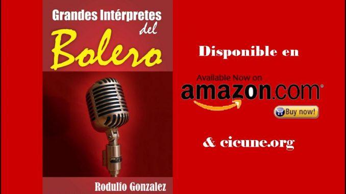 Grandes Interpretes del Bolero por Rodulfo Gonzalez