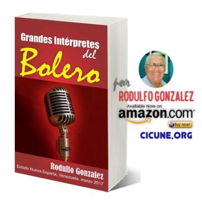 Grandes Intérpretes del Bolero por Rodulfo Gonzalez