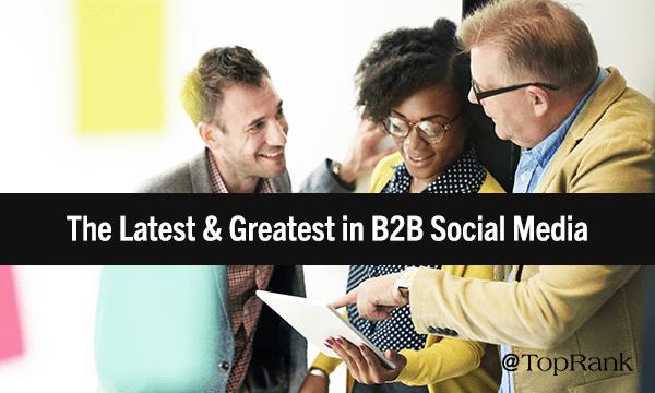 B2B Social Media Shakeup