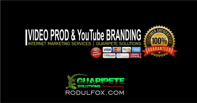 Video Prod and YouTube Branding Services by Guaripete Solutions