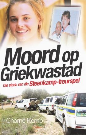 Moord op Griekwastad – Die storie van die Steenkamp-treurspel