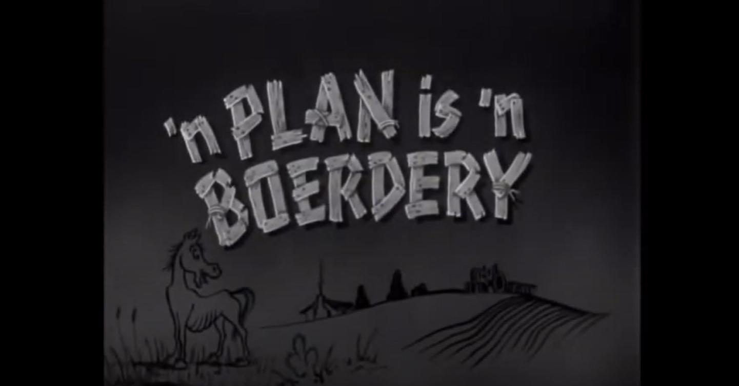 'n Plan is 'n Boerdery, 1954
