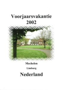 Voorjaarsvakantie 2002