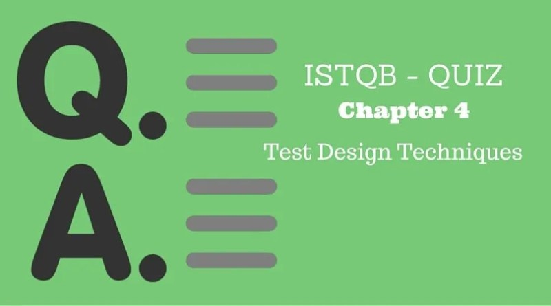 ISTQB - QUIZ - Chapter 4 - Test Design Techniques