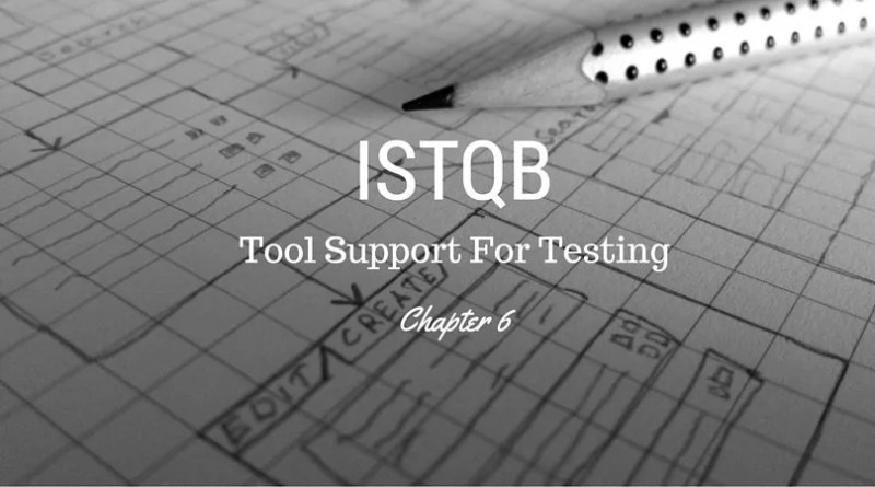 ISTQB Tool Support For Testing - chapter 5