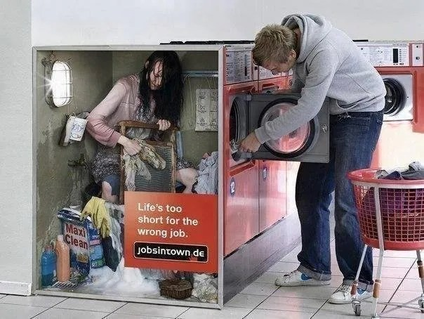 Life is too short for the wrong job - Advertisement Campaing