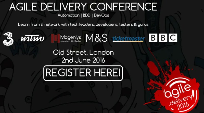 agile delivery conference - automation bdd devops london 2016