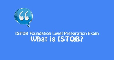 ISTQB Foundation Level Exam - What is ISTQB?