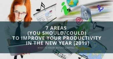 7 Areas to Improve Your Productivity in the New Year [2019]