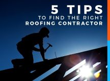 5 Tips to Find The Right Roofing Contractor
