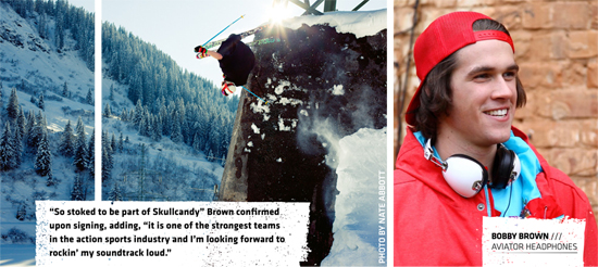 Rogue Mag Snow Bobby Brown joins Skull Candy