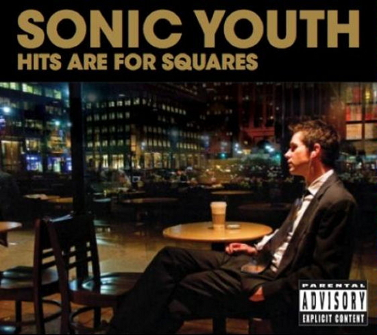 Rogue Mag Music Sonic Youth Hits Are For Squares