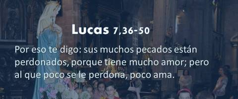 tiene mucho amor – Lucas 7,36-50