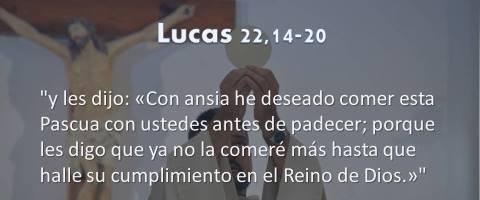 Lucas 22,14-20 – Con ansia he deseado comer