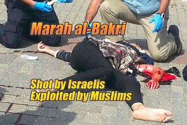 Marah al-Bakri – Shot By Israelis, Exploited By Muslims