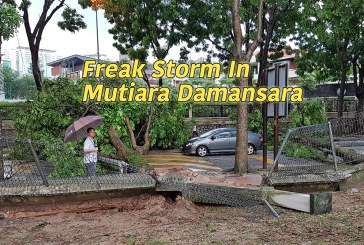 Freak Storm Ravages Mutiara Damansara