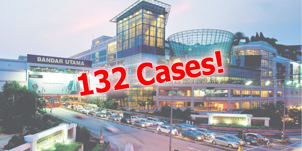 1 Utama Cluster : 132 Confirmed COVID-19 Cases!