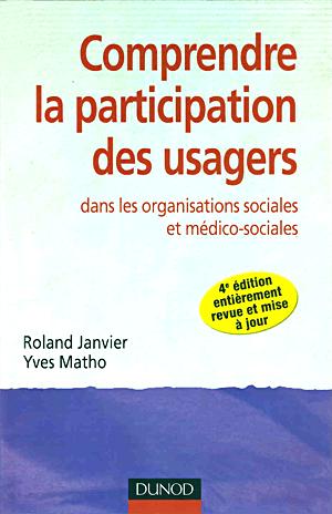 Comprendre la participation des usagers dans les organisations sociales et médico-sociales