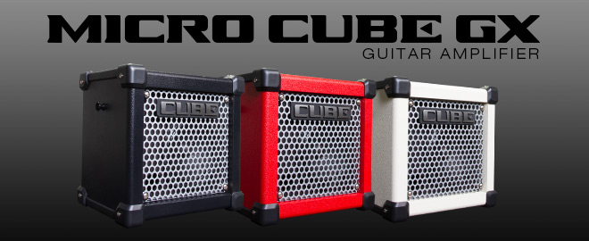 Roland MICRO CUBE GX Lineup