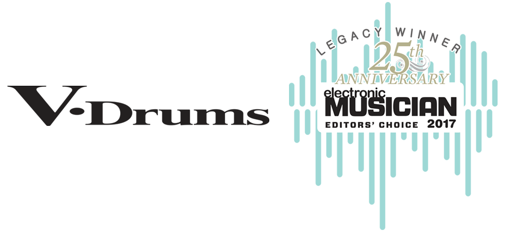 Roland's V-Drums line received the 2017 Editors' Choice Legacy Award from Electronic Musician magazine.