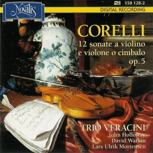 Corelli: 12 violin sonatas op.5, Trio Veracini/John Holloway, CD cover