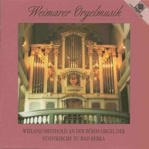 Weimarer Orgelmusik —Meinhold; CD cover