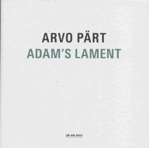 Arvo Pärt, Adams Lament, Kaljuste, CD cover