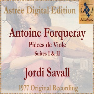 Antoine de Forqueray: Pièces de viole, Savall, CD cover