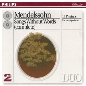 Mendelssohn: Lieder ohne Worte — Ilse von Alpenheim; CD cover