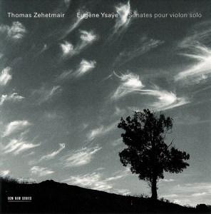 Ysaÿe: 6 Solo Sonatas op.27 —Zehetmair: CD cover