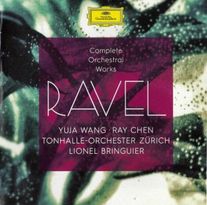 Ravel: Orchestral Works —Bringuier / TOZ, Wang, Chen; CD cover