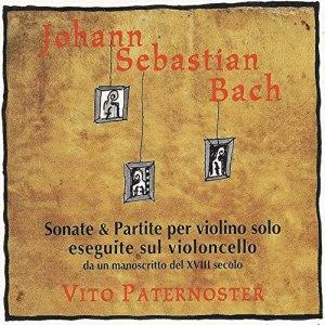 J.S. Bach, Sonatas & Partitas —Vito Paternoster, cello (CD cover)