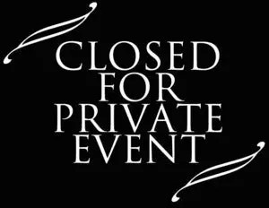 Closed for Private Event sign