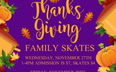 Thanksgiving Break Skates