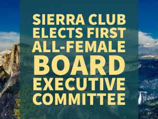 Sierra Club Elects First All-Female Board Executive Committee