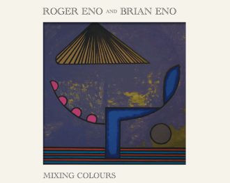 Roger and Brian Eno Announce First Dual Album 'Mixing Colours'