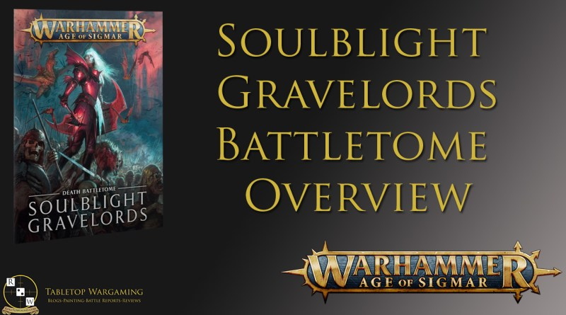 Soulblight Gravelords review