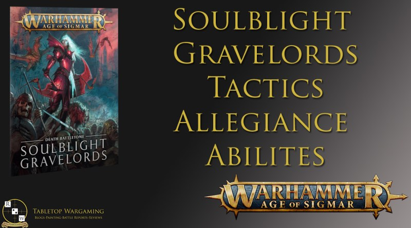 Soulblight gravelords tactics allegiance abilities