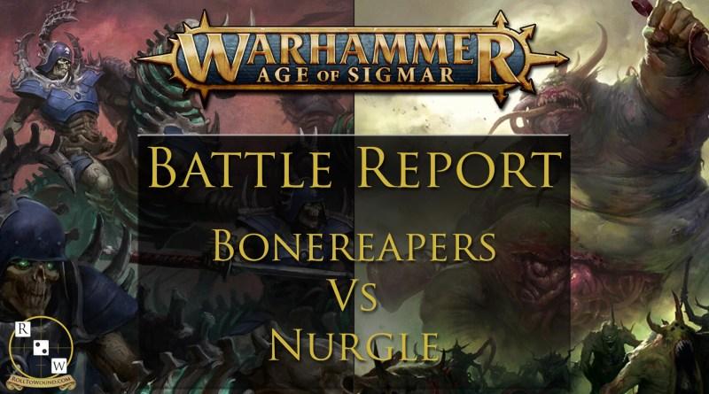 Age of Sigmar Battle Report: Bonereapers vs Nurgle