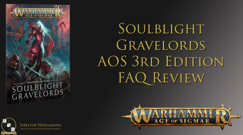 soulblight gravelords faq 3rd edition