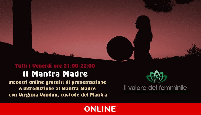 Eventi on-line: il Mantra Madre con Virginia Vandini