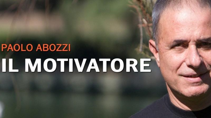 Il Motivatore: smuovere i talenti per  raggiungere gli obiettivi