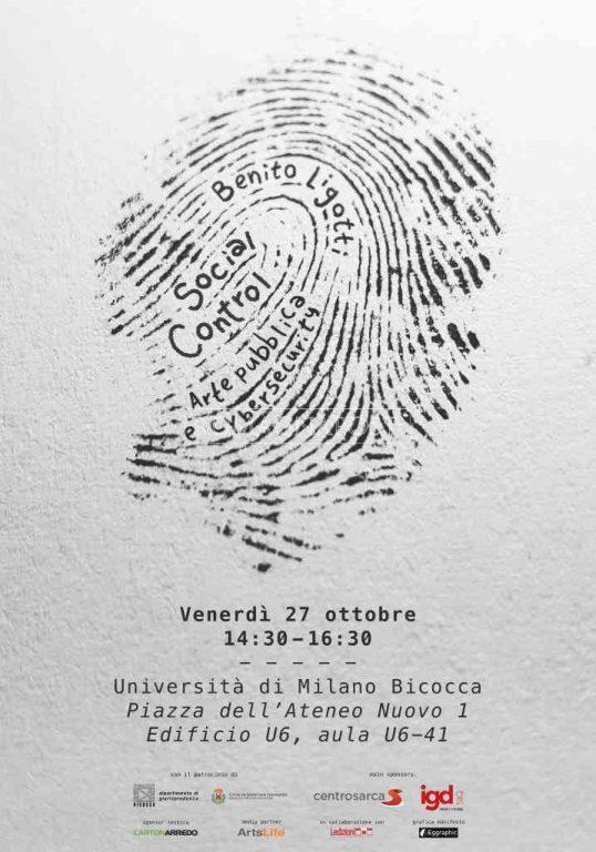 Benito Ligotti, social control. Arte pubblica e cybersecurity se ne parlerà il 27 ottobre a Milano