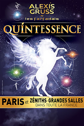 Quintessence spectacle Alexis Gruss et les Farfadais Paris 2016 2017